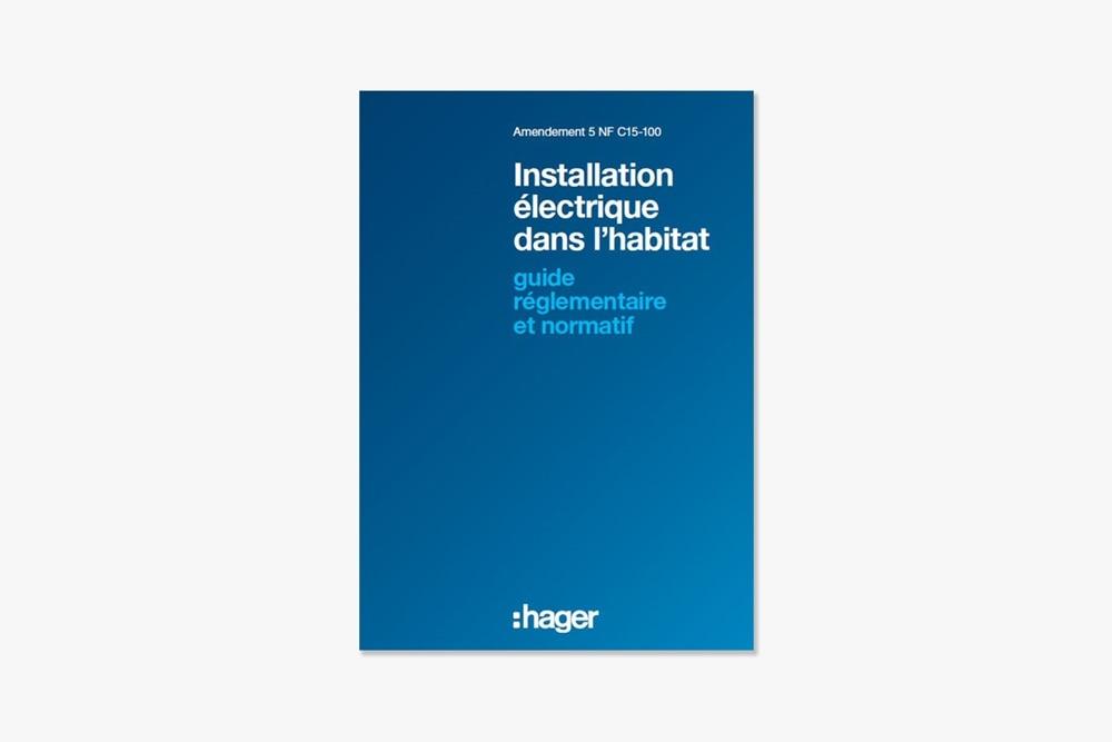 guide norme habitat nf c15100 hager