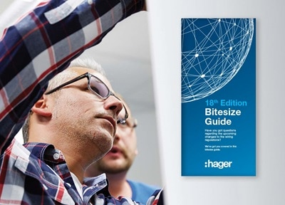 Hager Launches 18th Edition Bitesize Guide